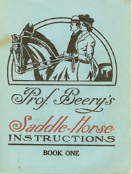Professor Beery's Saddle Horse Instructiions