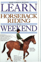 new hardbound book - Learn Horseback Riding in a Weekend