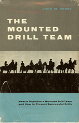 used hardbound book - The Mounted Drill Team