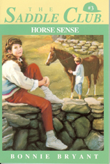 The Saddle Club: Horse Sense