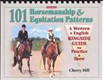 101 Horsemanship and Equitation Patterns