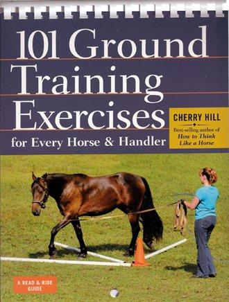 Horse Training Book 101 Ground Training Exercises For