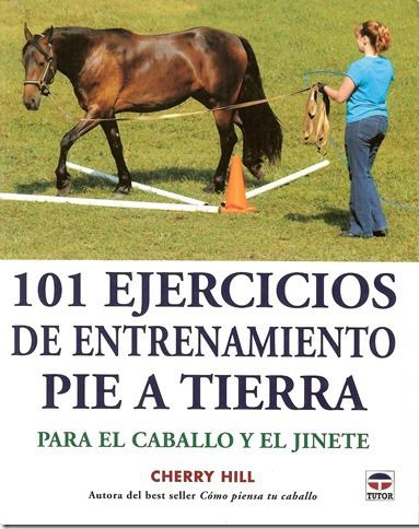 Spanish translation of 101 Ground Training Exercises by Cherry Hill