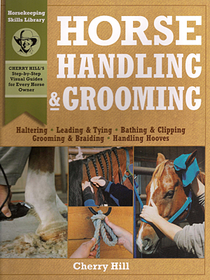 Horse Handling and Grooming by Cherry Hill paperback book