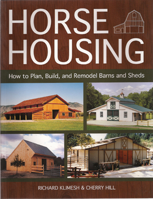 Horse barn planning, building, remodeling book. Laws, location, layout, spaces, plans, materials, utilities, construction, remodeling.