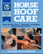 Horse Hoof Care by Cherry Hill and Richard Klimesh
