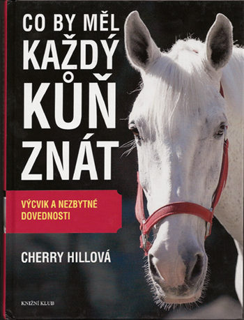 What Every Horse Should Know by Cherry Hill - Czech Translation