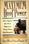 Maximum Hoof Power by Cherry Hill and Richard Klimesh
