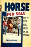 Horse For Sale, How to Buy a Horse or Sell the One You Have