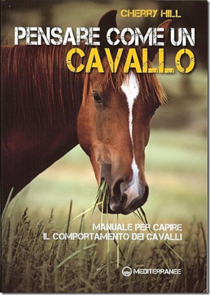 How to Think Lke a Horse by Cherry Hill - ItalianTranslation