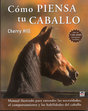 How to Think Like a Horse by Cherry Hill - Spanish Translation