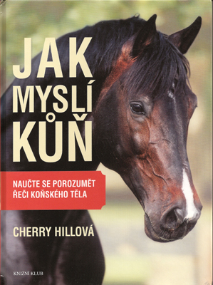 How to Think Like a Horse by Cherry Hill - Czech Translation