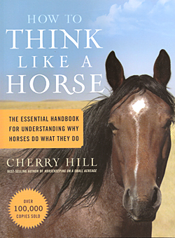 How to Think Lke a Horse by Cherry Hill