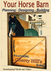 Your Horse Barn Planning Designing Building DVD